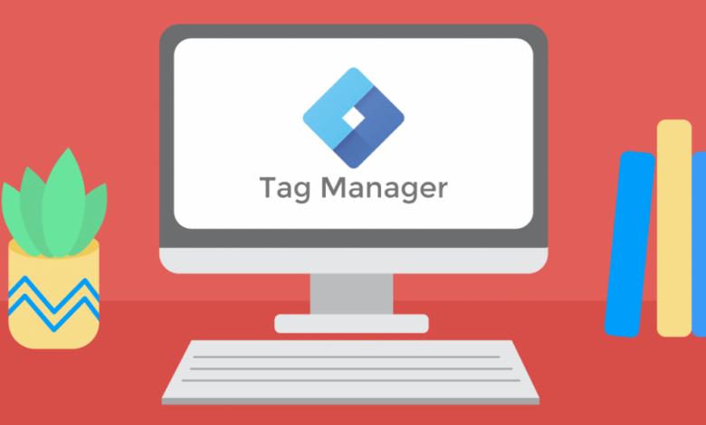 خطوات استخدام Google Tag Manager